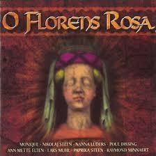 O Florens Rosa (1998)